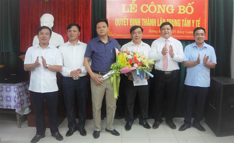 Công bố quyết định Thành lập Trung tâm Y tế huyện Hương Khê